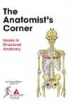 Anatomist's Corner             *** Now in Colour ***
