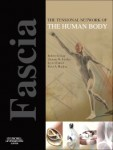 Fascia: The Tensional Network of the Human Body, 1st Edition