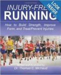 Injury Free Running by Dr Thomas C Michaud