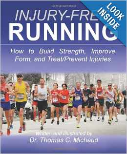 Injury Free Running by Dr Thomas C Michaud