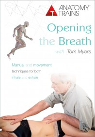 Opening the Breath with Tom Myers