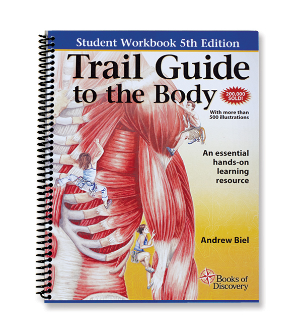 Trail Guide to the Body 5th Edition Student Workbook