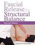 Fascial Release for Structural Balance (Revised Edition)