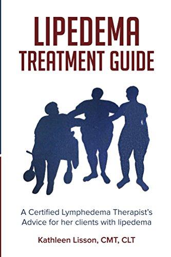 Lipedema Treatment Guide by Kathleen Lisson CMT CLT
