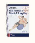Quick Reference to Stretch & Strengthen 2nd edition