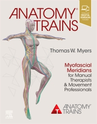 **NEW ** Anatomy Trains 4th Edition